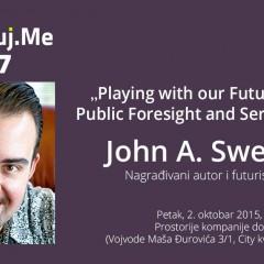 """Digitalizuj.me 37. događaj – John A. Sweeney – """"Strategijsko planiranje: Kako da kroz igru kreiramo budućnost?"""""""