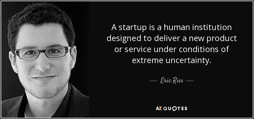 quote-a-startup-is-a-human-institution-designed-to-deliver-a-new-product-or-service-under-eric-ries