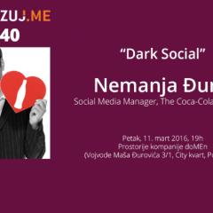 "Najava: Digitalizuj.me vol. 40 – Nemanja Đurić – ""Dark Social"""