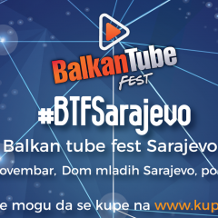 Balkan Tube Fest dolazi u Sarajevo