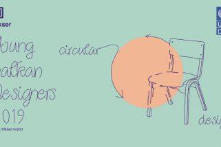 "Regionalni konkurs za mlade dizajnere""Young Balkan Designers 2019: cirkularni dizajn"""
